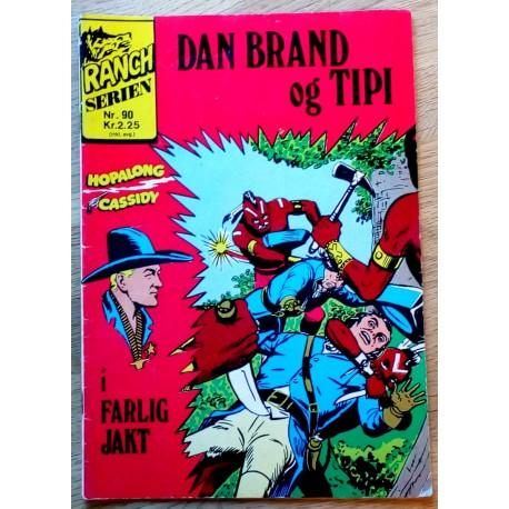 Ranch Serien: Nr. 90 - Dan Brand og Tipi i farlig jakt