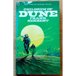 Children of Dune - Part Three of the Dune Trilogy (Frank Herbert)