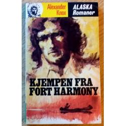 Alaska Romanene: Nr. 105 - Kjempen fra Fort Harmony (Alexander Knox)
