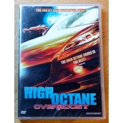 High Octane Overboost (DVD)