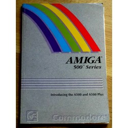 Amiga 500 Series - Introducing the A500 and A500 Plus
