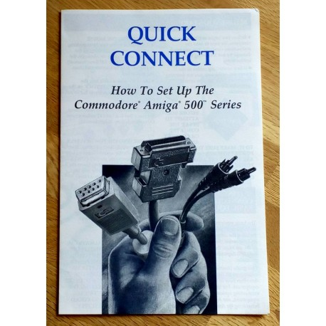 Quick Connect - How To Set Up The Commodore Amiga 500 Series