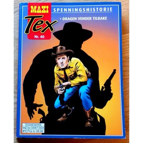 Maxi Tex - Nr. 40 - Dragen vender tilbake