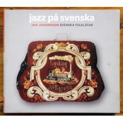 Jan Johansson- Jazz på svenska