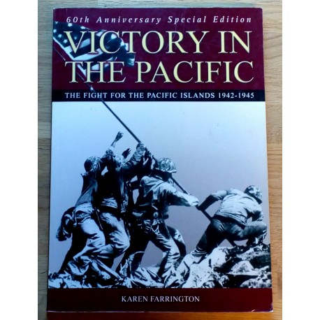 Victory in the Pacific - The Fight for the Pacific Islands 1942-1945