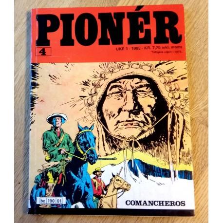 Pioner: Nr. 4 - Comancheros