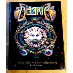 Deliria - Faerie Tales for a New Millennium - Rollespill - RPG