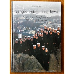 (Sandefjord) Sangforeningen og byen