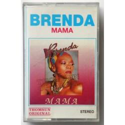 Brenda- Mama