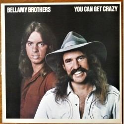 Bellamy Brothers- You can get crazy (LP)