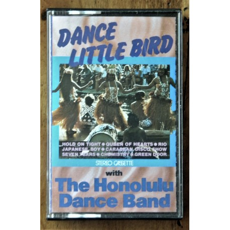 Dance little bird- The Honolulu Dance Band