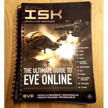 The Ultimate Guide to EVE Online - ISK - Vol. 1