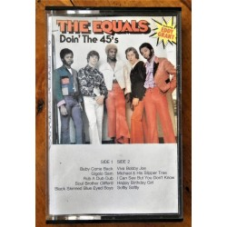 The Equals- Doin' The 45's