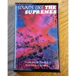 Sounds Like The Supremes - Presented by The M.F.A Orchestra & Singers (kassett)