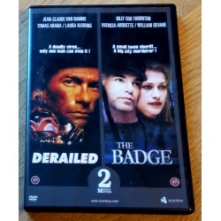 2 x DVD - Derailed og The Badge (DVD)
