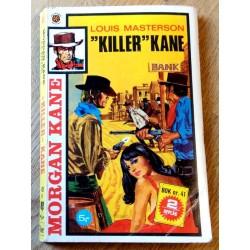 Morgan Kane: Nr. 429 - Killer Kane