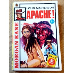 Morgan Kane: Nr. 401 - Apache!
