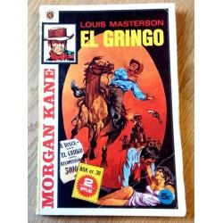 Morgan Kane: Nr. 422 - El Gringo