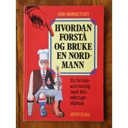 Odd Børretzen- Hvordan forstå og bruke en nordmann