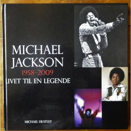 Michael Jackson- 1958- 2009- Livet til en legende