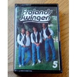 Frolandsswingen: Nr. 5 (kassett)