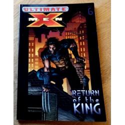 Ultimate X-Men: Vol. 6 - Return of the King