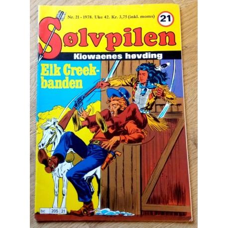 Sølvpilen: 1978 - Nr. 21 - Elk Creek-banden