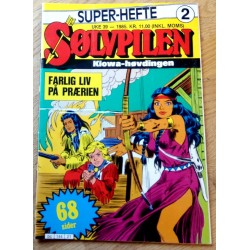 Sølvpilen: 1985 - Super-hefte 2 - Farlig liv på prærien