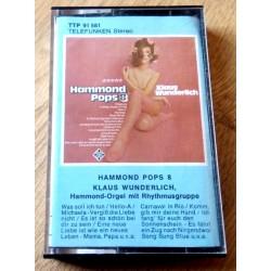 Hammond Pops 8 - Klaus Wunderlich (kassett)
