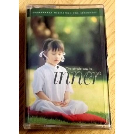Dhammakaya Meditation for Beginners - The Simple Way to Inner Peace (kassett)
