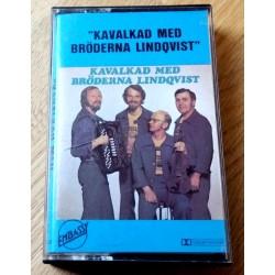 Kavalkad med Bröderna Lindqvist (kassett)