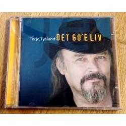 Terje Tysland: Det go'e liv (CD)
