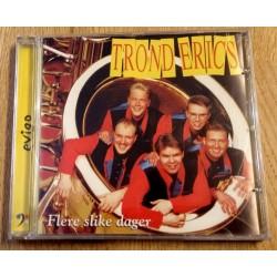 Trond Erics: Flere slike dager (CD)