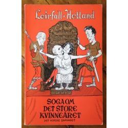 Soga om det store kvinneåret- Leirfall/Hetlandd