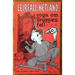 Soga om Tryggves fall- Leirfall/ Hetland