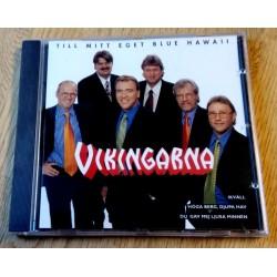 Vikingarna: Till mitt eget Blue Hawaii (CD)