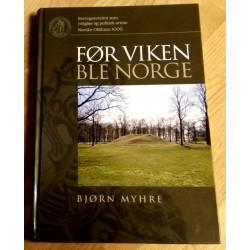 Før Viken ble Norge - Borregravfeltet som religiøs og politisk arena