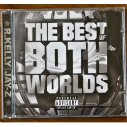 Jay-Z/ R. Kelly- The Best of Both Worlds