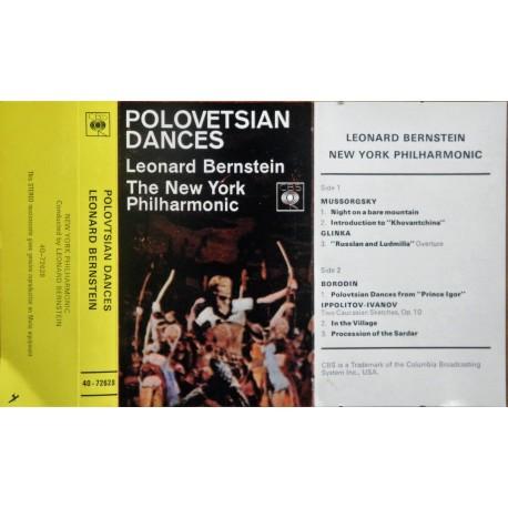 Polovetsian Dances- Leonard Bernstein