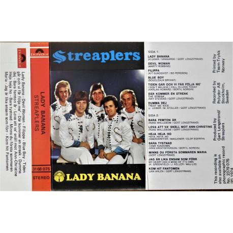 Streaplers- Lady Banana
