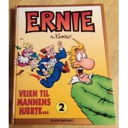 Ernie: Nr. 2 - Veien til mannens hjerte...