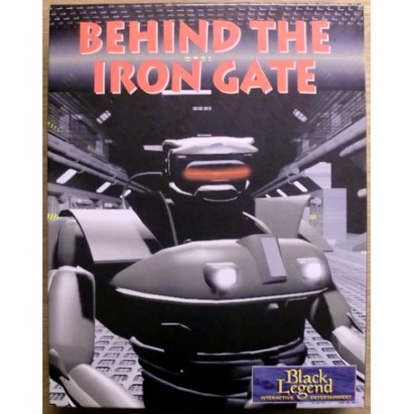 Behind the Iron Gate