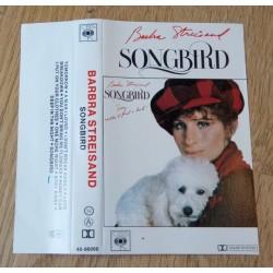 Barbra Streisand: Songbird (kassett)