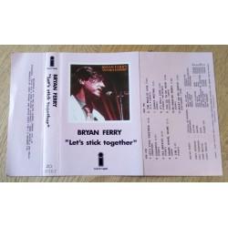 Bryan Ferry: Let's Stick Together (kassett)