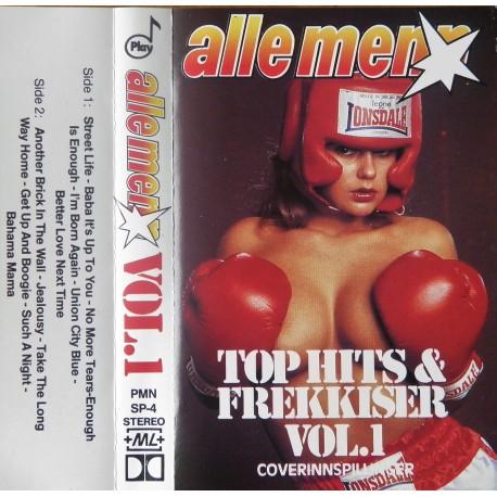 Alle Menn- Top Hits & Frekkiser Vol.1