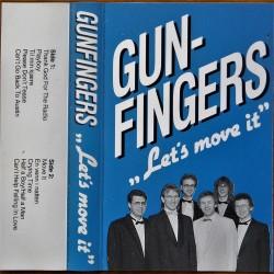 Gunfingers- Let's move it