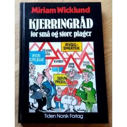 Kjerringråd for små og store plager - Miriam Wicklund