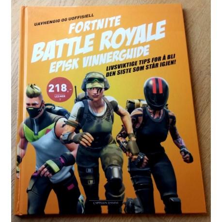 Fortnite Battle Royale - Episk vinnerguide
