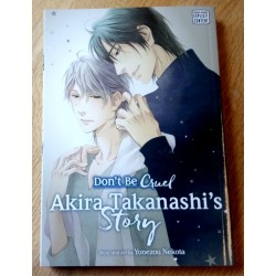 Don't Be Cruel - Akira Takanashi's Story