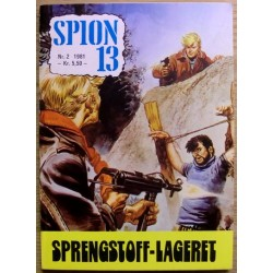 Spion 13: 1981 - Nr. 2 - Sprengstoff-lageret